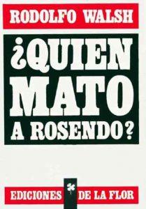 ¿Quien mató a Rosendo?