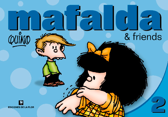 MAFALDA & FRIENDS 2