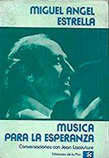 MUSICA PARA LA ESPERANZA. CONVERSACIONES CON JEAN LACOUTURE.