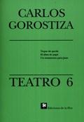 TEATRO 6 GOROSTIZA