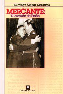 Mercante: el corazón de Perón