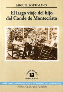 El largo viaje del hijo del conde de Montecristo