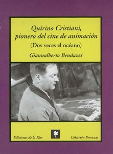 QUIRINO CRISTIANI, PIONERO DEL CINE DE ANIMACIÓN