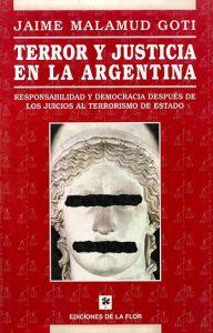 Terror y justicia en la Argentina