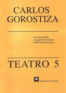 TEATRO 5 GOROSTIZA