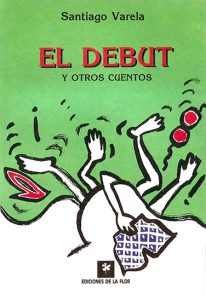 EL DEBUT Y OTROS CUENTOS