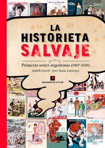 La historieta salvaje. Prehistoria de la historieta argentina.