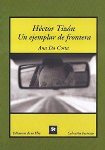 Héctor Tizón un ejemplo de frontera