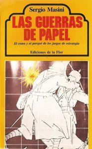 Las guerras de papel