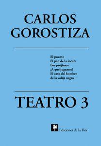 TEATRO 3 GOROSTIZA