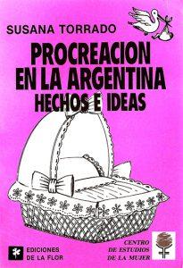 Procreación en la Argentina. Hechos e ideas