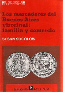 Los mercaderes del Buenos Aires virreinalLos mercaderes del Buenos Aires virreinal