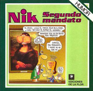 NIK, SEGUNDO MANDATO