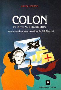 Colón: el mito al descubierto