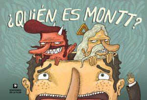 ¿Quién es Montt?