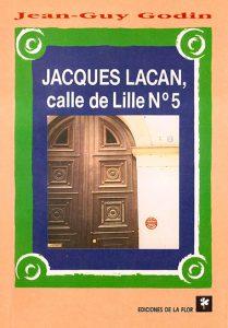 Jaques Lacan. Calle de Lille Nro. 5