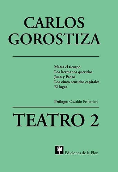 TEATRO 2 GOROSTIZA