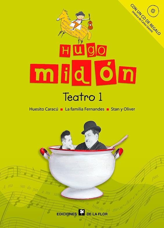 TEATRO 1, HUGO MIDON