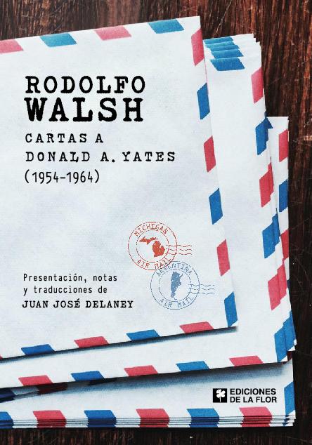 Rodolfo Walsh Cartas a Donald A Yates tapa
